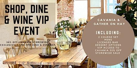 SHOP, DINE & WINE VIP tickets