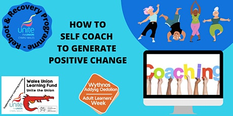 Reboot & Recovery: HOW TO SELF COACH TO GENERATE POSITIVE CHANGE tickets