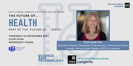 The Future Of... Health with  Prof Lynne Cox tickets