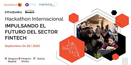 """Hackathon Internacional: """"Impulsando el futuro del sector FinTech"""" entradas"""