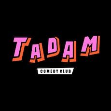 TADAM Comedy Club billets