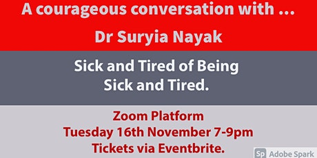 A Courageous Conversation with ... Dr Suryia Nayak tickets