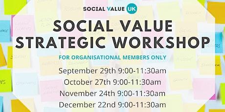 Social Value Strategic Workshop for Members tickets