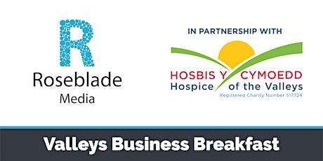 Valleys Business Breakfast - Online tickets