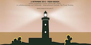 Food Design: come progettare nuove culture del cibo?...