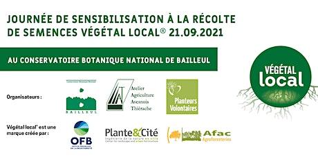 Journée de sensibilisation à la récolte de semences Végétal Local® tickets