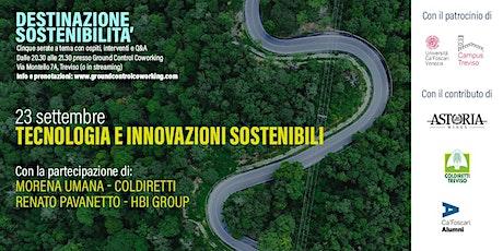 Destinazione sostenibilità - Tecnologia e innovazioni sostenibili biglietti