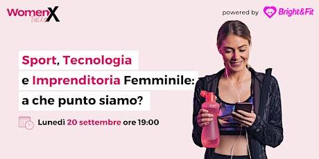 Sport, Tecnologia e Imprenditoria femminile: a che punto siamo? biglietti
