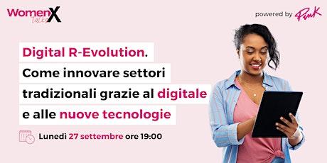 Digital R-Evolution | Come innovare settori tradizionali grazie al digitale tickets