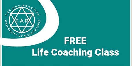 FREE 3 Day Life Coach Class Oct 15 - 17, 2021 from 11am to 5pm EST. tickets