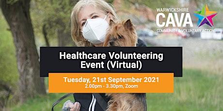 Healthcare Volunteering Event (Virtual) tickets