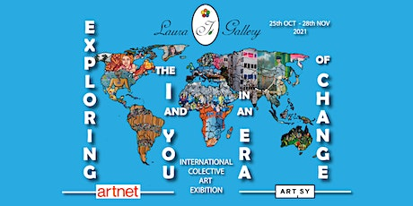 Exploring the I and You in an Era of Change - Art Exhibition tickets