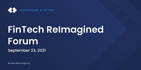 FinTech ReImagined Forum tickets