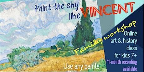 Paint the Sky like Vincent Van Gogh  - Art Webinar for Kids 7+ tickets