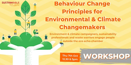 Behaviour Change Principles for Environmental & Climate Changemakers tickets