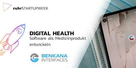 Digital Health - Software als Medizinprodukt entwickeln Tickets