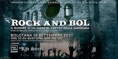 Rock And Bol 2021 - Proiezione Docufilm + concerto biglietti