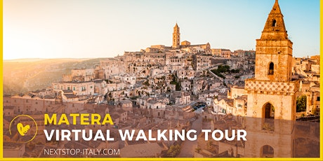 MATERA VIRTUAL WALKING TOUR - Italy's magical city of stones tickets