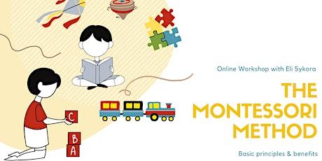 Online workshop: Basic principles & benefits of the Montessori Method tickets