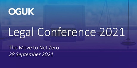 OGUK Legal Conference - The Move to Net Zero tickets