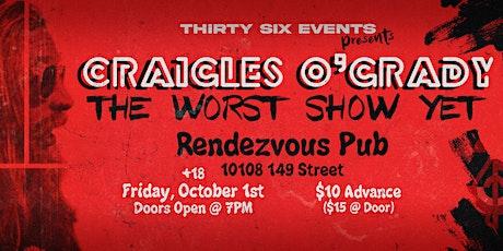 Thirty Six Presents: Craigle O'Grady - The WORST Show Yet! tickets