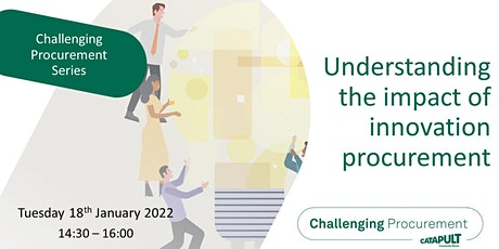 Understanding the impact of innovation procurement tickets