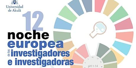 Noche Europea Investigadores/as - Universidad de Alcalá (UAH) tickets