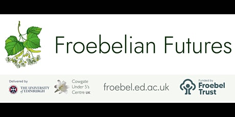 Froebelian Futures - online launch tickets
