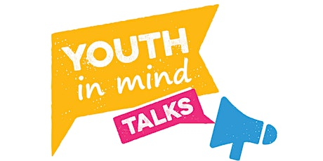 Youth in Mind TALKS tickets