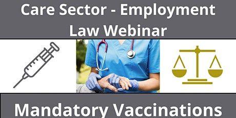 Mandatory Vaccinations for Care Workers tickets