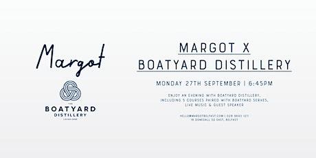 Margot x Boatyard Distillery tickets