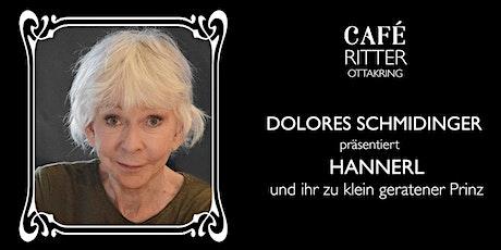 """Buchpremiere: Dolly Schmidinger """"Hannerl und ihr zu klein geratener Prinz"""" Tickets"""