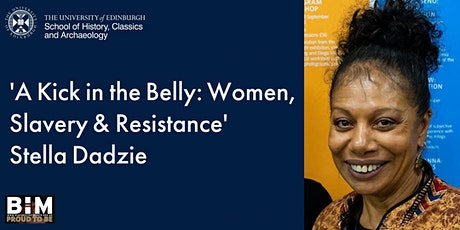 Black History Month - A Kick in the Belly: Women, Slavery & Resistance biglietti