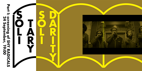 Solitary Solidarity I — screening of Shy Radicals tickets