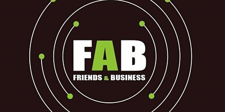 Friends & Business (FAB) Networking Event tickets