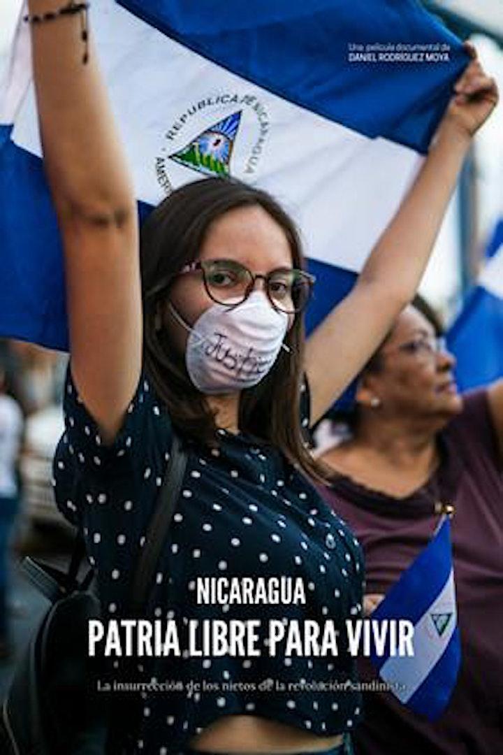 Imagen de ESTRENO. NICARAGUA, PATRIA LIBRE PARA VIVIR. Daniel Rodríguez Moya 2020