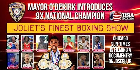 Joliet Mayor O'Dekirk Presents Joliet's Finest Boxing Show tickets