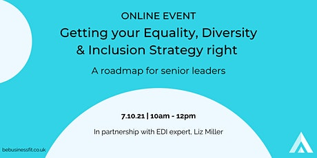 Getting your Equality, Diversity & Inclusion Strategy right tickets
