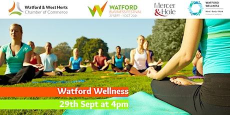 Watford Wellness tickets