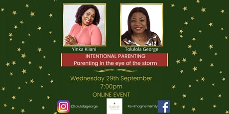 Intentional Parenting: Parenting in the eye of the storm tickets
