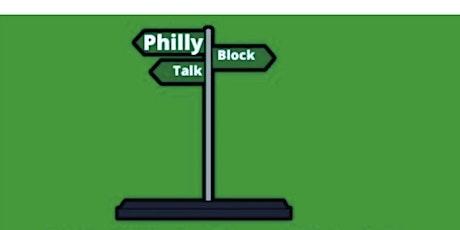 PhillyBlockTalk tickets