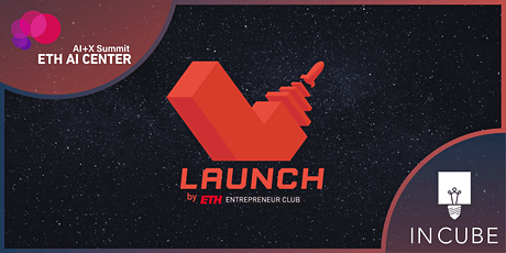 Launch / AI+X Summit / InCube Final 2021 Tickets