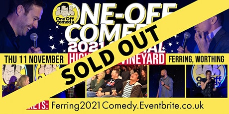 One Off Comedy 2021 Special @ Highdown Vineyard, Ferring - Worthing! tickets
