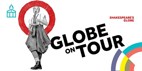Shakespeare's Globe Touring Company: A Midsummer Night's Dream tickets