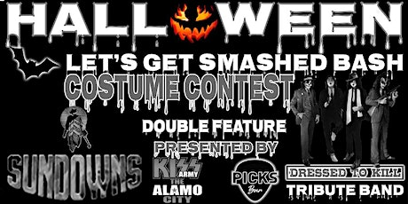 HALLOWEEN LET'S GET SMASHED BASH COSTUME CONTEST tickets
