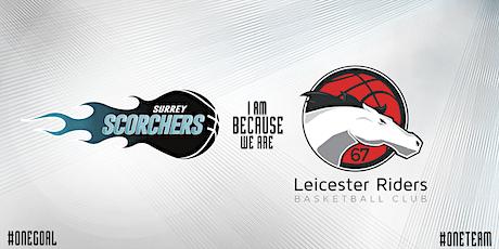 Surrey Scorchers v Leicester Riders (BBL) - Surrey Sports Park tickets