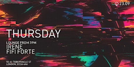 Q Shoreditch Thursday night with guest Djs Irene and Fifi Forte tickets