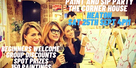 Paint and Sip Party The Corner House Heaton Rd. tickets