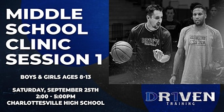 Elite Middle School Clinic Session 1 tickets