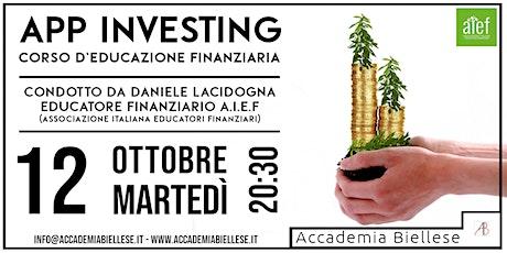 App Investing – Corso d'Educazione Finanziaria biglietti
